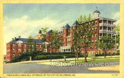 The Church Home & Infirmary - Baltimore, Maryland MD Postcard