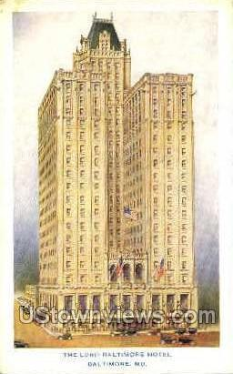 The Lord Baltimore Hotel - Maryland MD Postcard