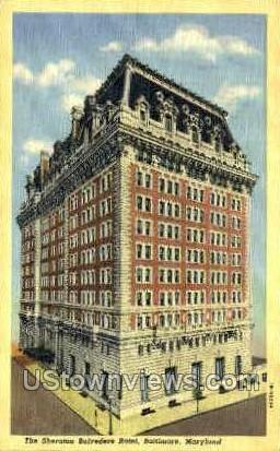 The Sheraton Belvedere Hotel - Baltimore, Maryland MD Postcard