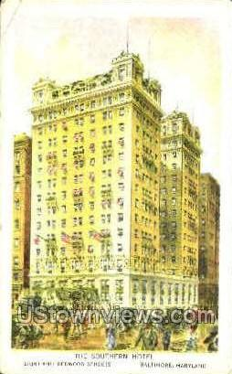 The Southern Hotel - Baltimore, Maryland MD Postcard