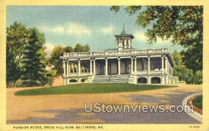 Mansion House, Druid Hill Park - Baltimore, Maryland MD Postcard