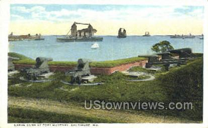 Large Guns, Fort McHenry - Baltimore, Maryland MD Postcard