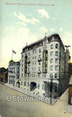 Maryland Theatre & Hotel - Baltimore Postcard