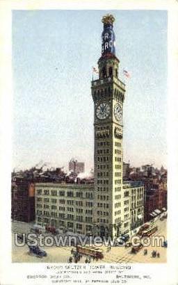 Bromo Seltzer Tower Bldg - Baltimore, Maryland MD Postcard