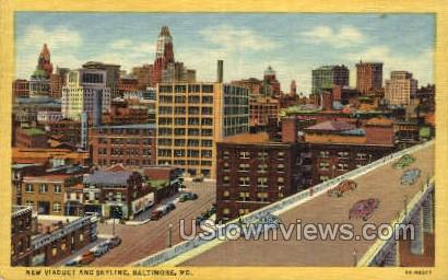New Viaduct & Skyline - Baltimore, Maryland MD Postcard
