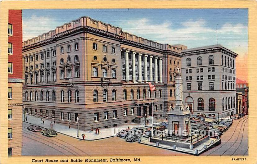 Court House & Battle Monument - Baltimore, Maryland MD Postcard