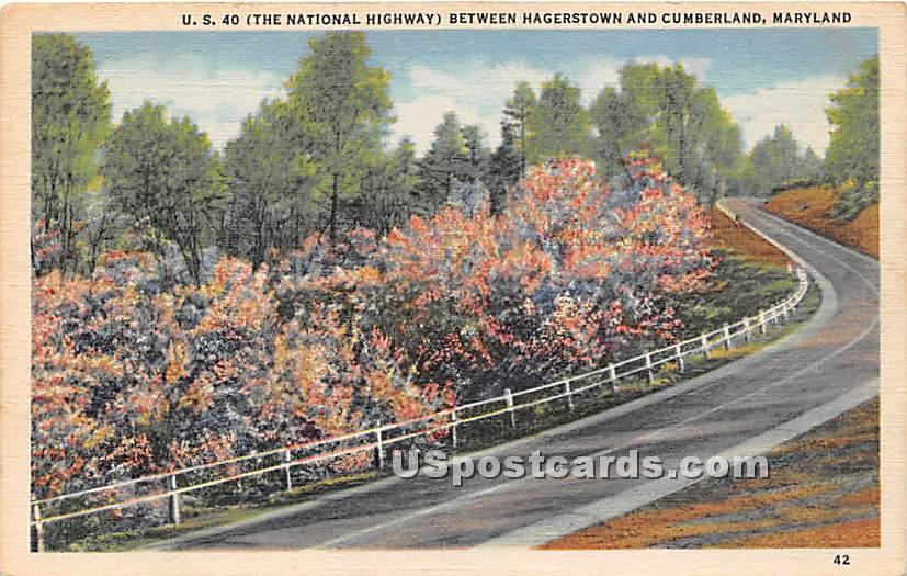 US 40, National Highway - Cumberland, Maryland MD Postcard