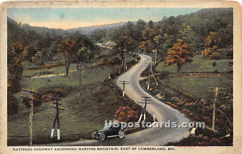 National Highway, Martins Mountain - Cumberland, Maryland MD Postcard