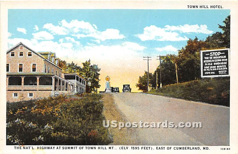Town Hill Hotel, National Highway - Cumberland, Maryland MD Postcard