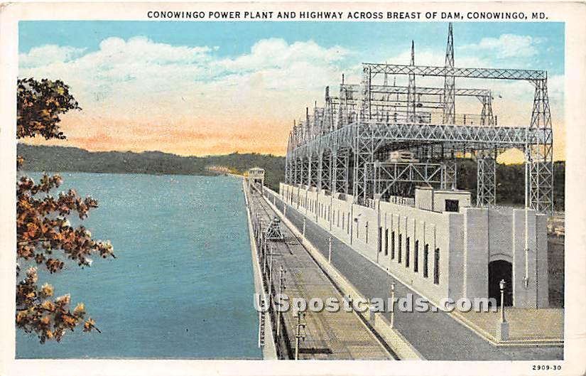 Conowingo Power Plant & Highway, Breast of Dam - Maryland MD Postcard