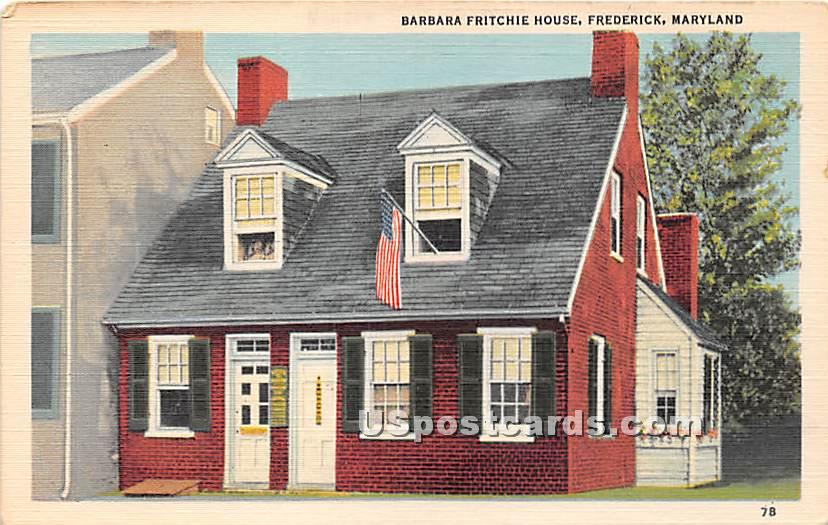 Barbara Fritchie House - Frederick, Maryland MD Postcard