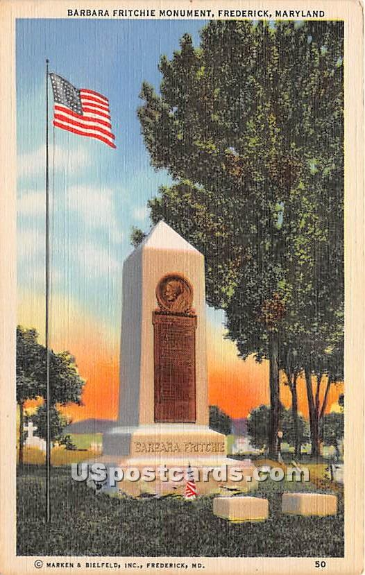 Barbara Fritchie Monument - Frederick, Maryland MD Postcard