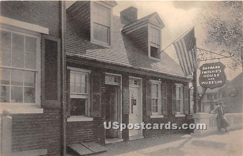 Barbara Fritchie's Home - Frederick, Maryland MD Postcard