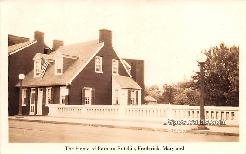 The Home of Barbara Fritchie - Frederick, Maryland MD Postcard