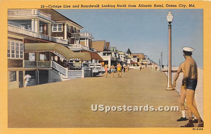 Cottage Line, Boardwalk, Atlantic Hotel - Ocean City, Maryland MD Postcard