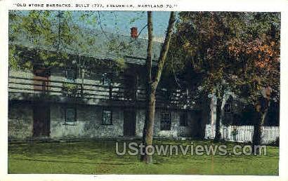 Old Stone Barracks - Frederick, Maryland MD Postcard