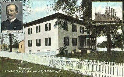 Admiral Schley's Birth Place - Frederick, Maryland MD Postcard