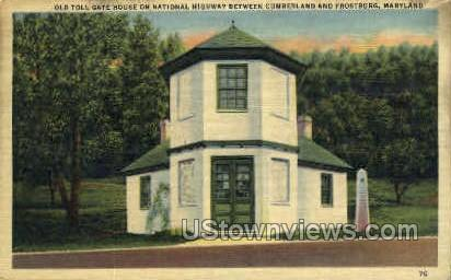 Old Toll Gate House - Cumberland, Maryland MD Postcard