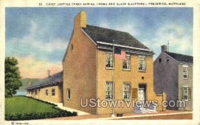 Chief Justice Taney Home - Frederick, Maryland MD Postcard
