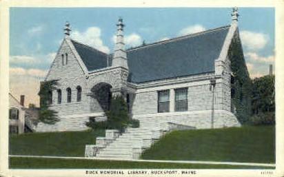 Buck Memorial Library - Bucksport, Maine ME Postcard