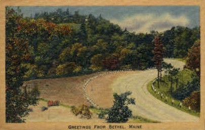 Greetings From  - Bethel, Maine ME Postcard