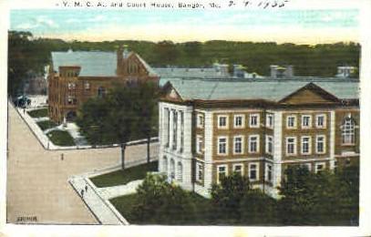 Y.M.C.A. & Court House - Bangor, Maine ME Postcard