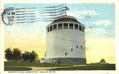 Stand Pipe & Observatory - Bangor, Maine ME Postcard