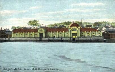 Eastern S.S. Company's Landing - Bangor, Maine ME Postcard