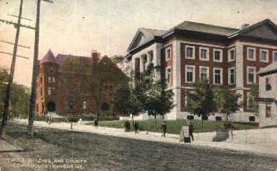 Y.M.C.A. Building & Court House - Bangor, Maine ME Postcard