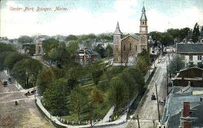 Center Park - Bangor, Maine ME Postcard