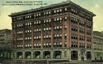 Bank & Office Building - Bangor, Maine ME Postcard