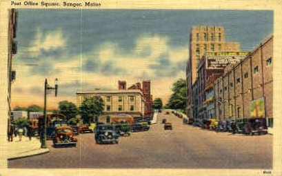 Post Office Square - Bangor, Maine ME Postcard