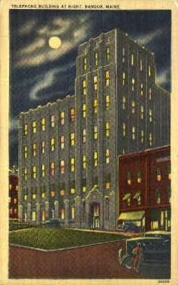 Telephone Building - Bangor, Maine ME Postcard