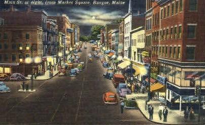 Main St. - Bangor, Maine ME Postcard
