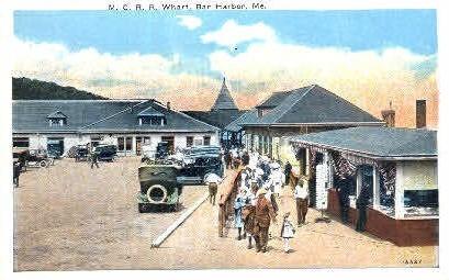 M.C.R.R. Wharf - Bar Harbor, Maine ME Postcard