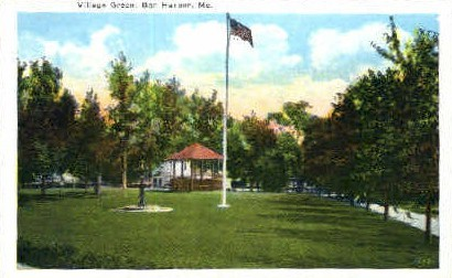 Village Green - Bar Harbor, Maine ME Postcard