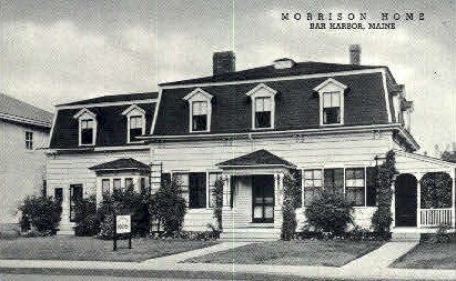 Morrison Home - Bar Harbor, Maine ME Postcard