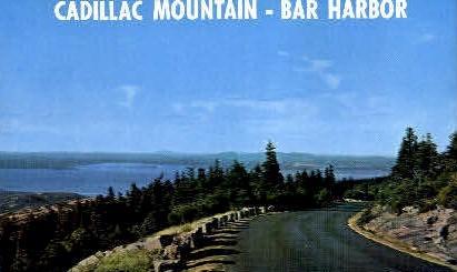Cadillac Mountain - Bar Harbor, Maine ME Postcard
