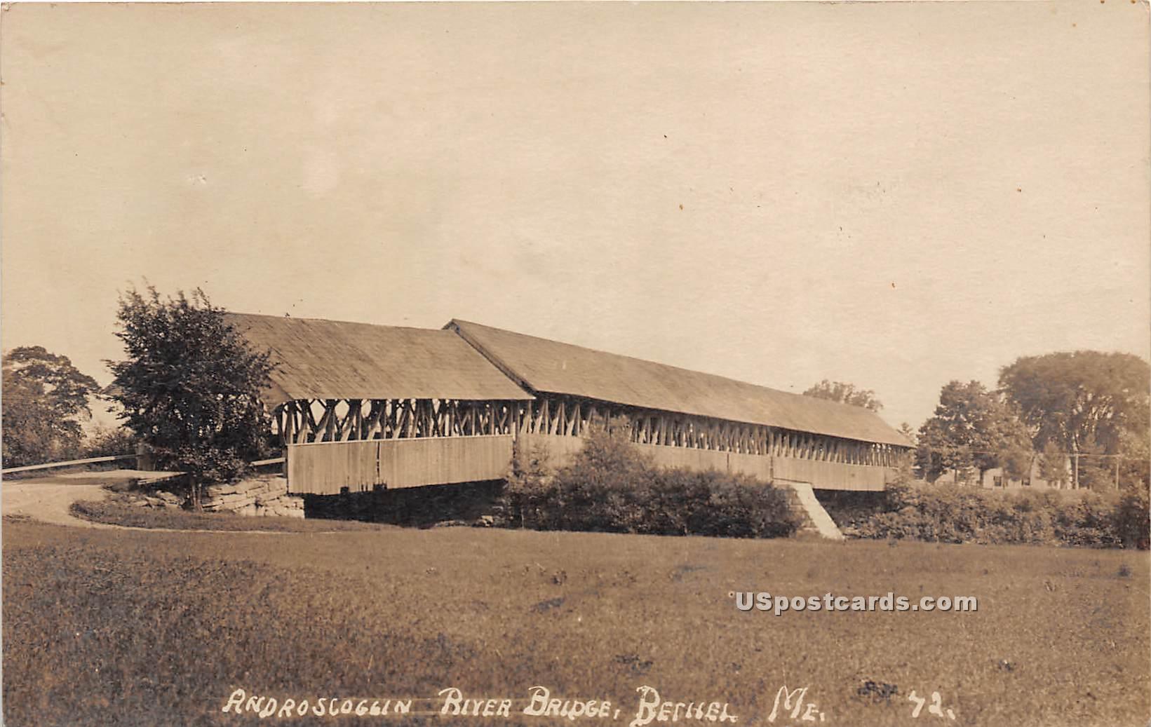 Androscoggin River Bridge - Bethel, Maine ME Postcard