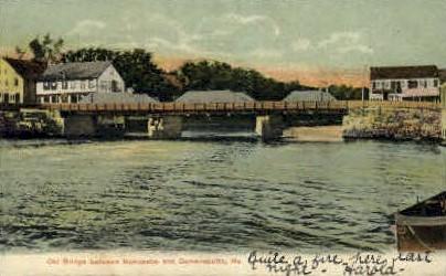 Old Bridge - Damariscotta, Maine ME Postcard