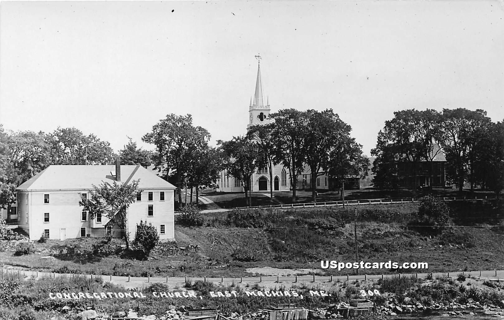 Congregational Church - East Machias, Maine ME Postcard