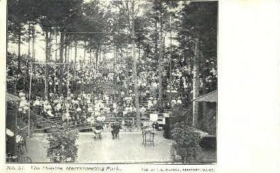 The Theatre, Merrymeeting Park - Freeport, Maine ME Postcard