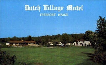 Dutch Village Motel - Freeport, Maine ME Postcard