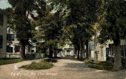 Elm St. - Eastport, Maine ME Postcard