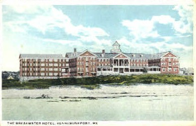 The Breakwater Hotel - Kennebunkport, Maine ME Postcard