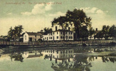 The Old Mill Bridge & Pond - Kennebunkport, Maine ME Postcard