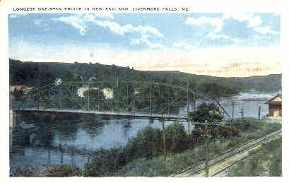 Bridge - Livermore Falls, Maine ME Postcard
