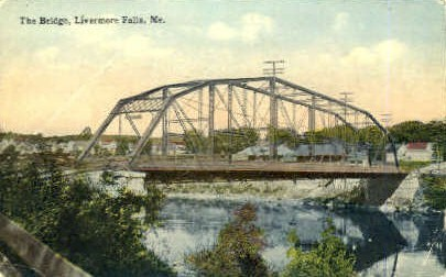The Bridge - Livermore Falls, Maine ME Postcard