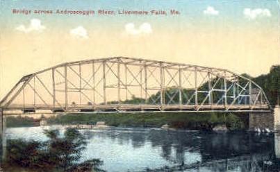 Bridge across Androscoggin River - Livermore Falls, Maine ME Postcard