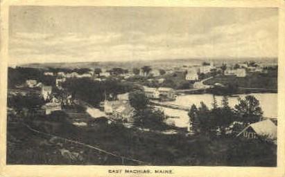 . - East Machias, Maine ME Postcard